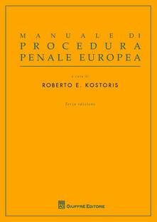Manuale di procedura penale europea - copertina