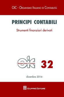 Principi contabili. Vol. 32: Strumenti finanziari derivati. - copertina