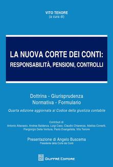 Promoartpalermo.it La nuova Corte dei Conti. Responsabilità, pensioni, controlli. Dottrina. Giurisprudenza. Normativa. Formulario Image