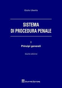 Mercatinidinataletorino.it Sistema di procedura penale. Vol. 1: Principi generali. Image