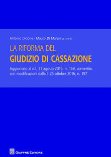 La riforma del giudizio di Cassazione - copertina