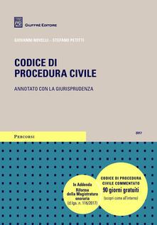 Codice di procedura civile. Annotato con la giurisprudenza - Stefano Petitti,Giovanni Novelli - copertina