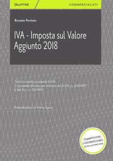 IVA. Imposta sul valore aggiunto 2018 - Renato Portale - copertina
