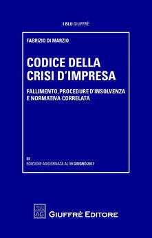 Voluntariadobaleares2014.es Codice della crisi di impresa. Fallimento, procedure d'insolvenza e normativa correlata Image