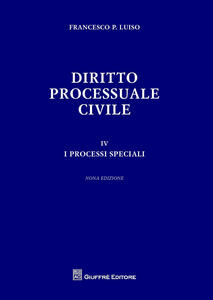 Diritto processuale civile. Vol. 4: processi speciali, I.