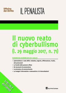Il nuovo reato di cyberbullismo (l. 29 maggio 2017, n. 71)