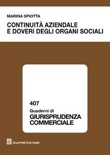 Continuità aziendale e doveri degli organi sociali - Marina Spiotta - copertina