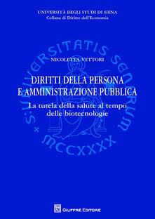 Ristorantezintonio.it Diritti della persona e amministrazione pubblica. La tutela della salute al tempo delle biotecnologie Image
