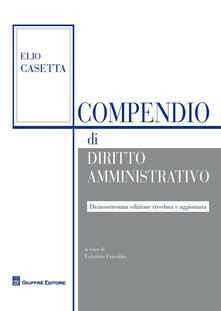 Compendio di diritto amministrativo - Elio Casetta - copertina