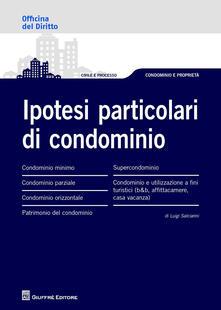 Ipotesi particolari di condominio - Luigi Salciarini - copertina