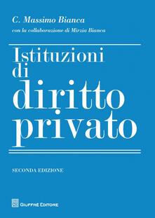 Istituzioni di diritto privato - Cesare Massimo Bianca,Mirzia Bianca - copertina