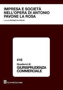 Impresa e societànell'opera di Antonio Pavone La Rosa. Atti del Convegno di studio (Catania, 23 ottobre 2015) - copertina