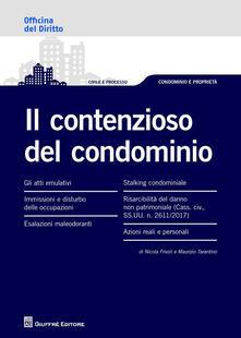 Il contenzioso del condominio - Maurizio Tarantino,Nicola Frivoli - copertina