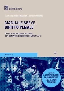 Diritto penale. Manuale breve - Salvatore D. Messina,Giorgia Spinnato - copertina