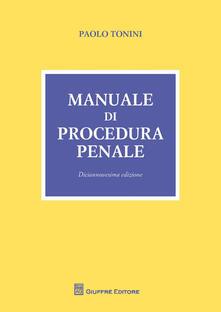 Manuale di procedura penale - Paolo Tonini - copertina