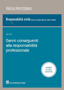 Danni conseguenti alla responsabilità professionale - copertina