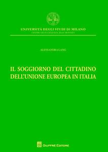 Il soggiorno del cittadino dell'Unione Europea in Italia