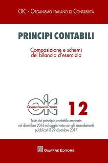 Principi contabili. Vol. 12: Composizione e schemi del bilancio d'esercizio. - copertina