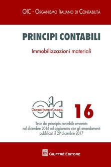 Principi contabili. Vol. 16: Immobilizzazioni materiali. - copertina