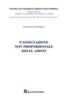 L assegnazione non proporzionale delle azioni.pdf