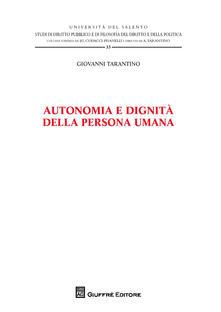 Autonomia e dignità della persona umana - Giovanni Tarantino - copertina