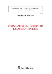 Integrazione del contratto e clausole implicite - Veronica Bongiovanni - copertina
