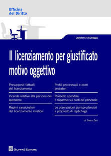 Il licenziamento per giustificato motivo oggettivo - Enrico Zani - copertina