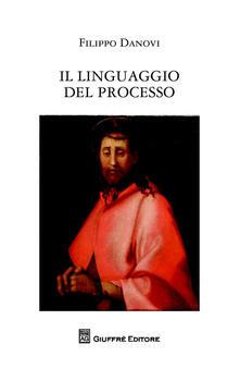 Il linguaggio del processo.pdf
