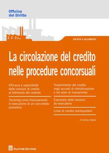 La circolazione del credito nelle procedure concorsuali - Andrea Vincenzo Natale - copertina