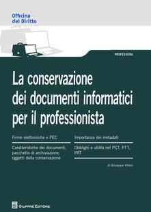 La conservazione dei documenti informatici per il professionista - Giuseppe Vitrani - copertina