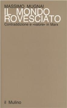Associazionelabirinto.it Il mondo rovesciato. Contraddizione e valore in Marx Image