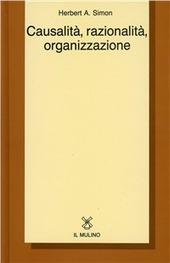 Causalità, razionalità, organizzazione