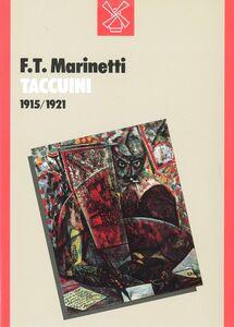 Foto Cover di Taccuini (1915-1921), Libro di Filippo T. Marinetti, edito da Il Mulino