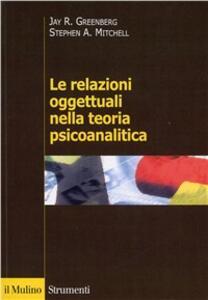 Le relazioni oggettuali nella teoria psicoanalitica