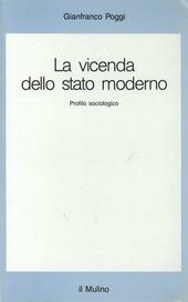 La vicenda dello Stato moderno. Profilo sociologico