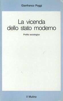 La vicenda dello Stato moderno. Profilo sociologico - Gianfranco Poggi - copertina