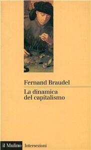 Libro La dinamica del capitalismo Fernand Braudel