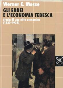 Gli ebrei e leconomia tedesca. Storia di una élite economica (1820-1935).pdf