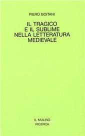 Il tragico e il sublime nella letteratura medievale