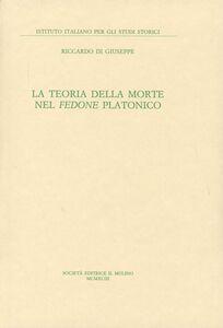 Libro La teoria della morte nel Fedone platonico Riccardo Di Giuseppe