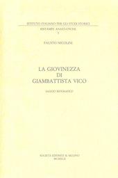 La giovinezza di Giambattista Vico. Saggio biografico (rist. anast.)