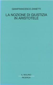 La nozione di giustizia in Aristotele.pdf