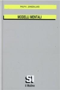 Libro Modelli mentali Philip N. Johnson Laird