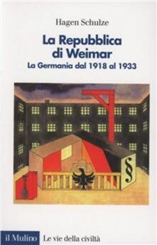 La repubblica di Weimar. La Germania dal 1918 al 1933.pdf