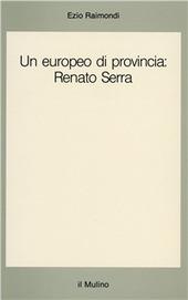 Un europeo di provincia: Renato Serra