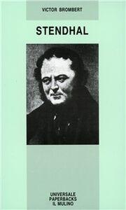 Foto Cover di Stendhal, Libro di Victor Brombert, edito da Il Mulino
