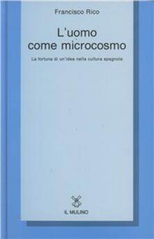 Milanospringparade.it L' uomo come microcosmo. La fortuna di un'idea nella cultura spagnola Image
