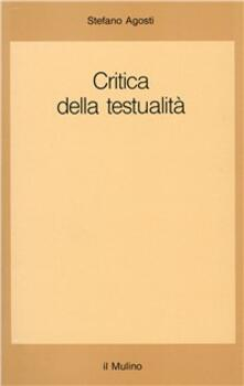 Critica della testualità - Stefano Agosti - copertina