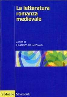 La letteratura romanza medievale. Una storia per generi.pdf