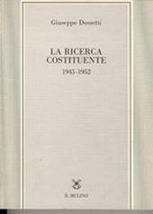 La ricerca costituente (1945-1952)